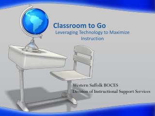 Classroom to Go