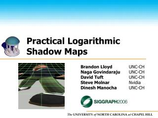 Practical Logarithmic Shadow Maps