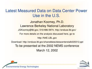 Latest Measured Data on Data Center Power Use in the U.S.