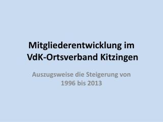 Mitgliederentwicklung im VdK -Ortsverband Kitzingen