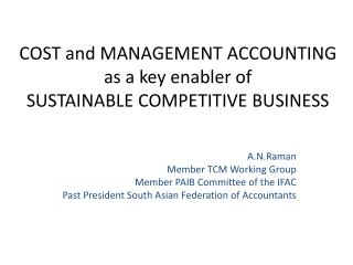COST and MANAGEMENT ACCOUNTING  as a key enabler of SUSTAINABLE COMPETITIVE BUSINESS