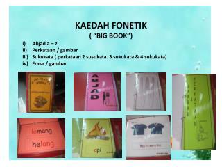 KAEDAH FONETIK ( �BIG BOOK�)