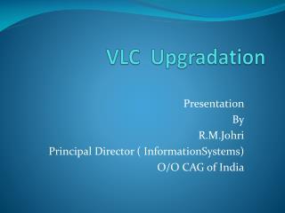 VLC   Upgradation