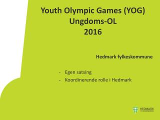 Youth  Olympic Games (YOG)  Ungdoms-OL 2016