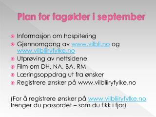 Plan for fagøkter i september