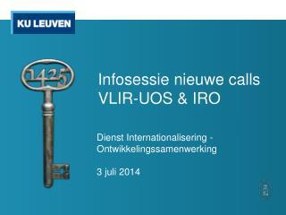 Infosessie nieuwe  calls VLIR-UOS & IRO