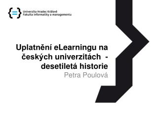 U platnění  e L earningu na českých univerzitách   -  desetiletá historie