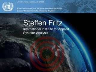 Steffen Fritz International Institute for Applied Systems Analysis