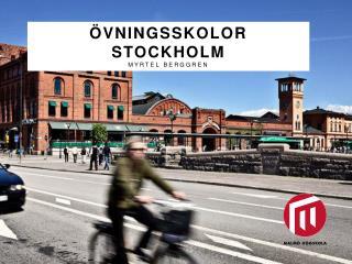 Övningsskolor Stockholm Myrtel Berggren