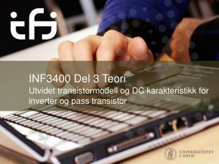 INF3400 Del  3 Teori