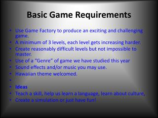 Basic Game Requirements