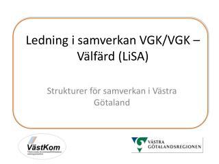 Ledning i samverkan VGK/VGK – Välfärd (LiSA)