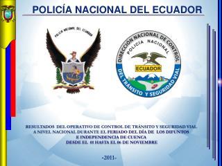 RESULTADOS  DEL OPERATIVO DE CONTROL DE TRÁNSITO Y SEGURIDAD VIAL
