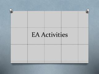 EA  Activities