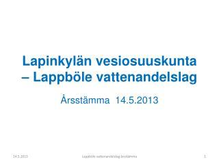 Lapinkylän vesiosuuskunta –  Lappböle vattenandelslag