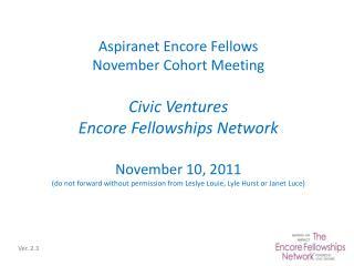 Aspiranet  Encore Fellows November Cohort Meeting Civic Ventures Encore Fellowships Network