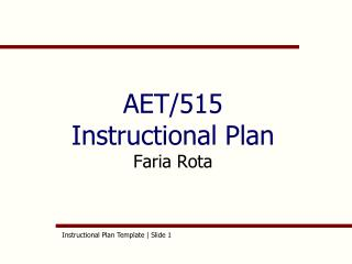 AET/515 Instructional Plan Faria Rota