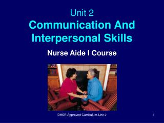 Unit 2 Communication And Interpersonal Skills