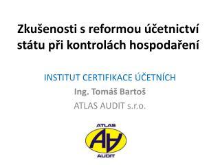 Zkušenosti s reformou účetnictví státu při kontrolách hospodaření