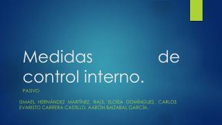 Medidas de control interno.