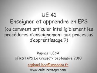 UE 41  Enseigner et apprendre en EPS  ou comment articuler intelligiblement les proc dures d enseignement aux processus