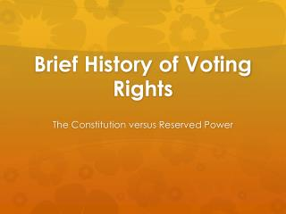 Brief History of Voting Rights