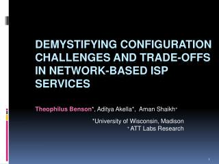 Demystifying Configuration Challenges  and Trade -Offs in  Network-based ISP Services