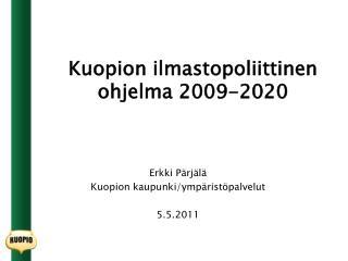 Kuopion ilmastopoliittinen ohjelma 2009-2020