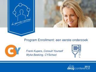 Program  Enrollment : een eerste onderzoek