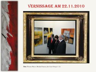 VERNISSAGE am 22.11.2010