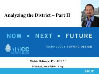 Alisdair  McGregor, PE, LEED AP Principal, Arup Fellow, Arup