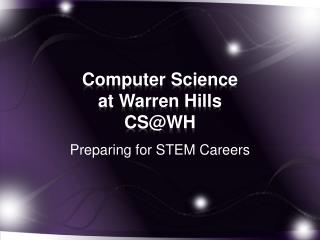 Computer Science  at Warren Hills CS@WH