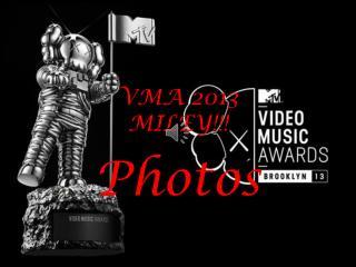 VMA  2013 MILEY!!!