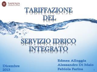 TARIFFAZIONE  DEL  SERVIZIO IDRICO INTEGRATO