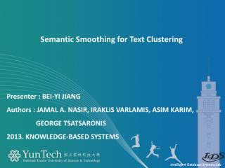 Semantic Smoothing for Text Clustering