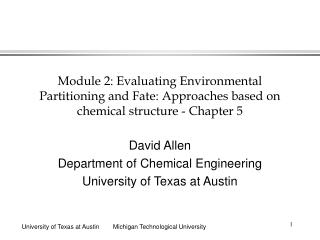Module 2: Evaluating Environmental Partitioning and Fate: Approaches based on chemical structure - Chapter 5