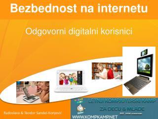 Bezbednost na internetu Odgovorni digitalni korisnici