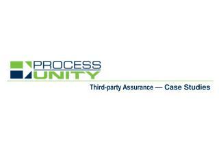 Third-party Assurance  — Case  Studies