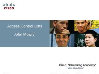 Access Control Lists John  Mowry