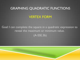 Graphing Quadratic Functions vertex Form