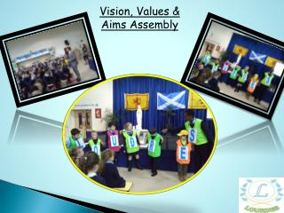 Vision, Values & Aims Assembly