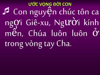 ƯỚC VỌNG ĐỜI CON