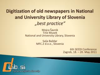 Mojca �avnik Tine  Musek Na tional and University Library, Slovenia Sa�a Ba�dar