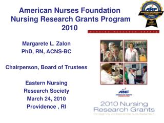 American Nurses Foundation  Nursing Research Grants Program 2010