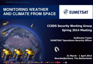 Monitoring weather and climate from space