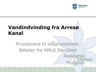 Vandindvinding fra Arresø Kanal
