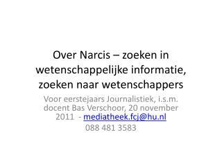 Over Narcis – zoeken in wetenschappelijke informatie, zoeken naar wetenschappers