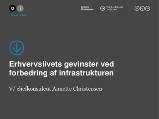 Erhvervslivets gevinster ved  forbedring af infrastrukturen