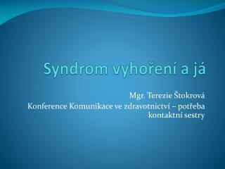 Syndrom vyhoření a já