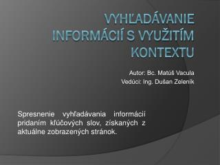 Vyhľadávanie informácií s využitím kontextu